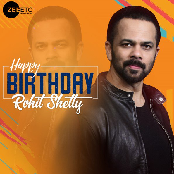 happy birthday rohit shetty