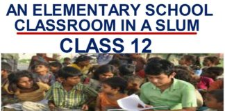 an elementary school classroom in a slum summary in hindi